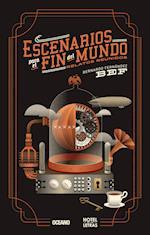 Escenarios para el fin del mundo: Relatos reunidos af Bernardo Fernández Bef