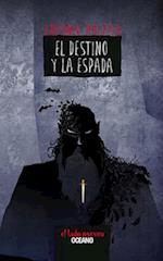 Destino y la espada af Antonio Malpica