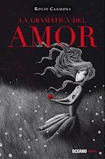 La gramática del amor af Rocio Carmona