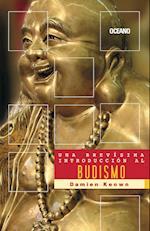 Una brevísima introducción al budismo (Una Brevisima Introduccion)