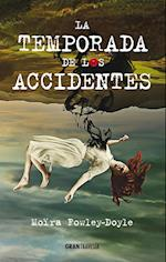 La temporada de los accidentes (Ficcion)