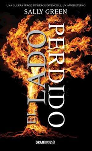 Bog, paperback El Lado Perdido af Sally Green