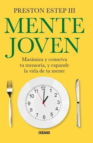 Bog, paperback Mente joven / The Mindspan Diet af Preston, III Estep