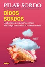 Oídos sordos / Deaf Ears af Pilar Sordo