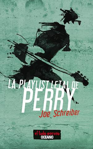 La playlist letal de Perry