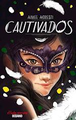 Cautivados / Captivated