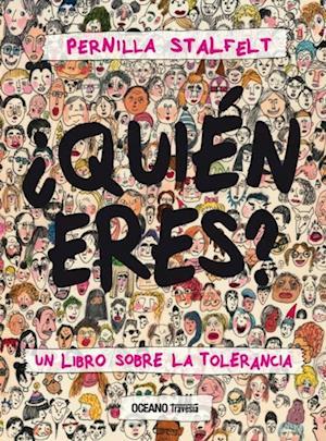 ¿Quién eres? Un libro sobre la tolerancia