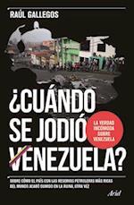 Cuando Se Jodio Venezuela?