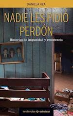 Nadie les pidio perdon / Nobody Asked for Forgiveness (Tendencias Cronicas)