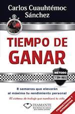 Tiempo de ganar / Time To Win af Carlos Cuauhtemoc Sanchez