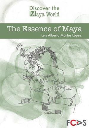 The Essence of Maya