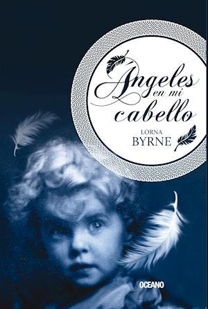 Ángeles en mi cabello af Lorna Byrne