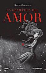 La Gramatica del Amor af Rocio Carmona