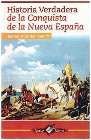 Historia Verdaera de la Conquista de la Nueva Espana