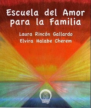 Escuela del amor para la familia