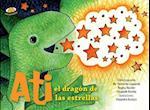 Ati el dragón de las estrellas/ Ati The Stars Dragon