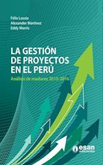 La gestion de proyectos en el Peru: analisis de madurez 2015-2016 af Felix Lossio Barbieri