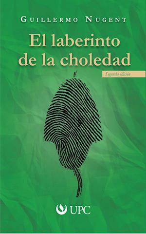 El laberinto de la choledad: Segunda edición