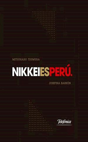 Nikkei es Peru af Josefina Barron