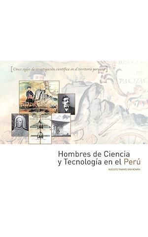 Hombres de Ciencia y Tecnología en el Perú