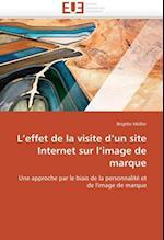 L Effet de La Visite D Un Site Internet Sur L Image de Marque af Brigitte Muller, Brigitte Mller