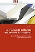 Le Systema de Protection Des Citoyens Au Venezuela (Omn Univ Europ)
