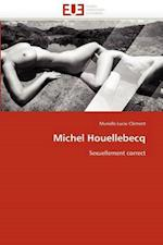 Michel Houellebecq af Murielle Lucie Clement