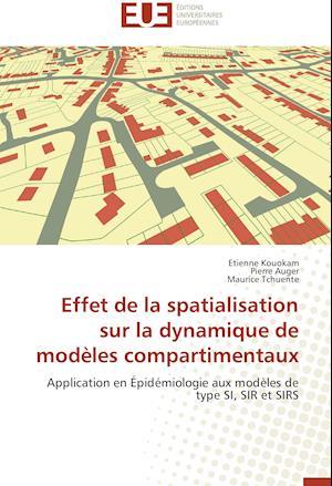 Effet de la Spatialisation Sur La Dynamique de Mod�les Compartimentaux