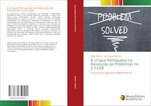 A Língua Portuguesa na Resolução de Problemas no 2.º CEB