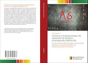 Cinética e Ecotoxicologia da adsorção de Arsênio empregando Zeólita 4A