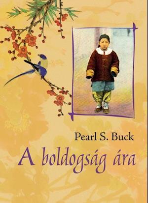 boldogsag ara af Pearl S. Buck