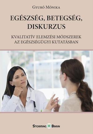 Egeszseg, betegseg, diskurzus af Author