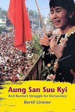Aung San Suu Kyi and Burma's Struggle for Democracy