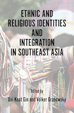 Ethnic and Religious Identities and Integration in Southeast Asia
