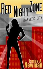 Red Night Zone: Bangkok City