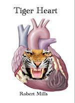 Tiger Heart af Robert Mills