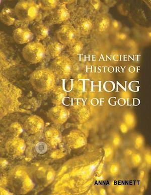 The Ancient History of U Thong