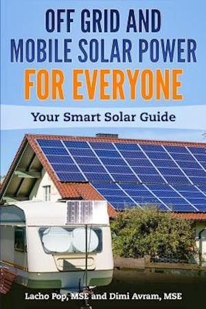 Off Grid and Mobile Solar Power for Everyone