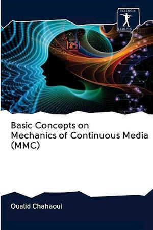 Basic Concepts on Mechanics of Continuous Media (MMC)