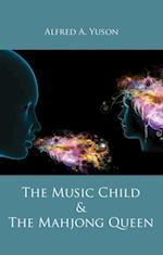Music Child & the Mahjong Queen