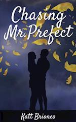 Chasing Mr. Prefect