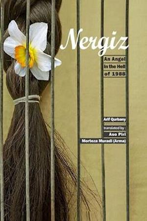 Nergiz, An Angel in the Hell of 1988