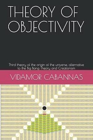 Theory of Objectivity