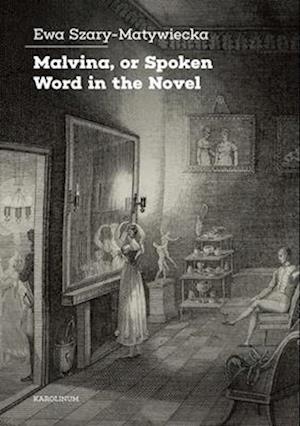 Malvina, or Spoken Word in the Novel
