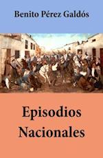 Episodios Nacionales (todas las series, con indice activo) af Benito Perez Galdos