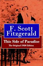 This Side of Paradise - The Original 1920 Edition af Francis Scott Fitzgerald