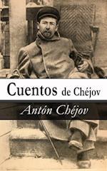 Cuentos de Chejov af Anton Chejov