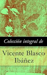 Coleccion integral de Vicente Blasco Ibanez