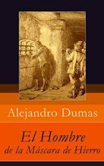 El Hombre de la Mascara de Hierro af Alejandro Dumas
