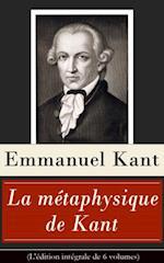 La metaphysique de Kant (L'edition integrale de 6 volumes) af Jules Barni